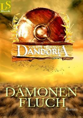 Dandoria - Dämonenfluch: Roman