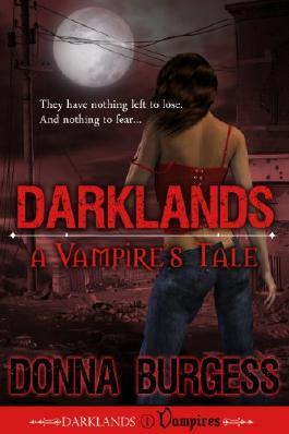 Darklands: A Vampire's Tale (Darklands Vampires Book 1)