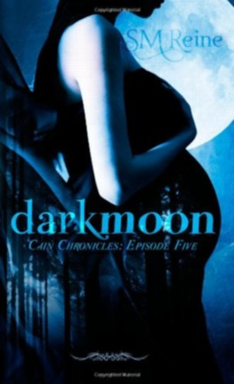 Darkmoon (The Cain Chronicles) (Volume 5)