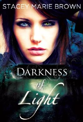 Darkness Of Light (Darkness Series Book 1)