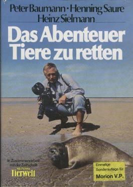 Das Abenteuer, Tiere zu retten