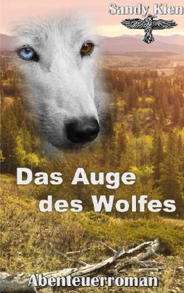 Das Auge des Wolfes