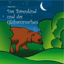 Das Bärenkind und das Glühwürmchen