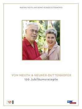 Das Beste von Meuth & Neuner-Duttenhofer