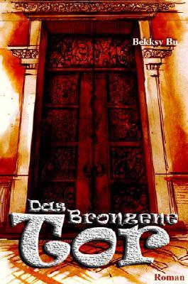 Das Bronzene Tor