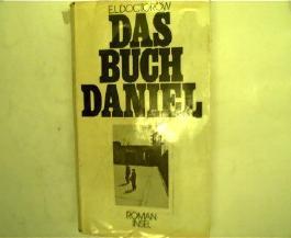 Das Buch Daniel : Roman. E. L. Doctorow. [Aus d. Amerikan. von Thomas Schlück]