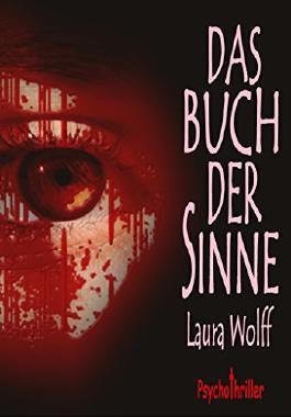 Das Buch der Sinne: Psychothriller