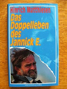 Das Doppelleben Des Jannick E.