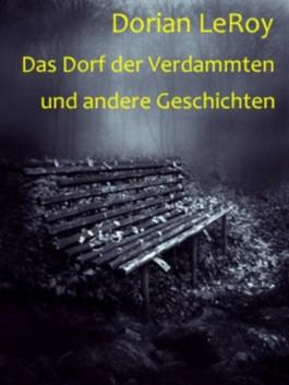 Das Dorf der Verdammten und andere Geschichten