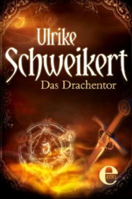 """Das Drachentor (""""Drachenkronen""""-Trilogie)"""