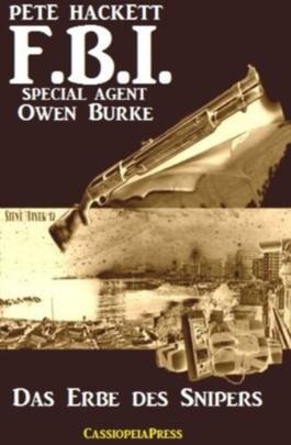 Das Erbe des Snipers (FBI Special Agent)