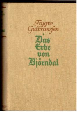 Das Erbe von Björndal - Roman
