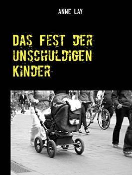 Das Fest der unschuldigen Kinder: Ein Kurzkrimi aus Münster