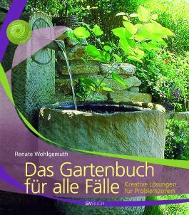 Das Gartenbuch für alle Fälle