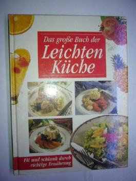 Das Grosse Buch der Leichten Küche