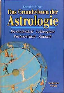 Das Grundwissen der Astrologie