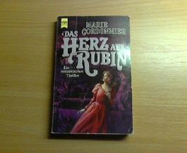 Das Herz aus Rubin. Ein romantischer Thriller.
