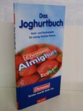 Das Joghurtbuch - Koch- und Backrezepte für cremig-frischen Genuss [Falken 2001 ]