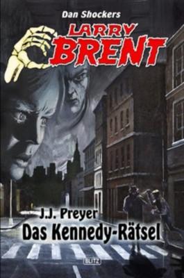 Das Kennedy-Rätsel (Band 1) (Larry Brent - Neue Fälle)