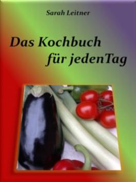 Das Kochbuch - für jeden Tag
