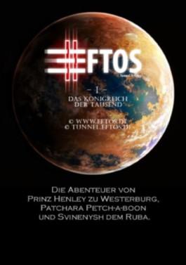 Das Königreich der Tausend (Eftos-Epos I) (Tunnel Sci-Fi Trilogie (Eftos-Epos) I)