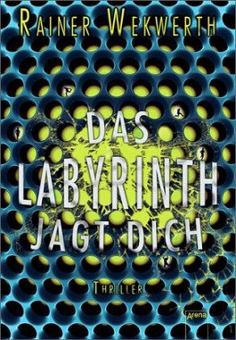 Das Labyrinth jagt dich Bd.2 (Rainer Wekwerth)