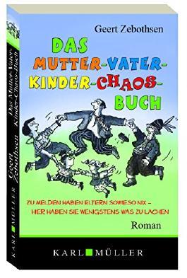 Das Mutter-Vater-Kinder-Chaos-Buch
