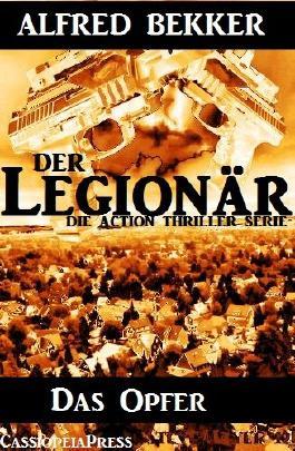 Das Opfer - Episode 4 (Der Legionär - Die Action Thriller Serie)