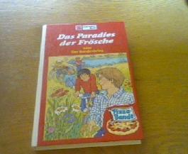 Das Paradies der Frösche oder Der Bandenkrieg. Pizza-Band Band 5. 1. Auflage.