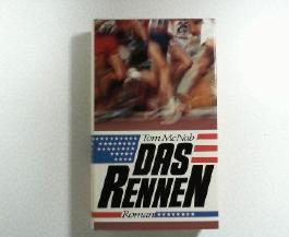 Das Rennen : Roman. Aus d. Engl. von Alexander Schmitz