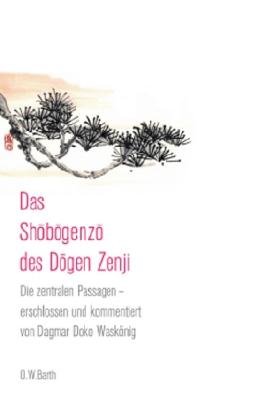 Das Shobogenzo des Dogen Zenji