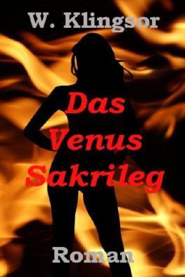 Das Venus-Sakrileg: Die Hinrichtung des Heinrich Tannhäuser.