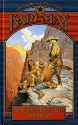 Das Vermächtnis der Inka (Die Amerika-Erzählungen)