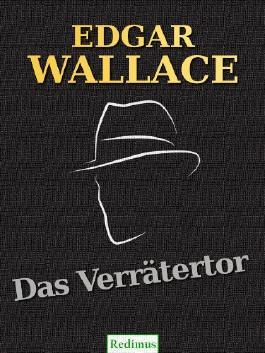 Das Verrätertor: Ein Edgar-Wallace-Krimi