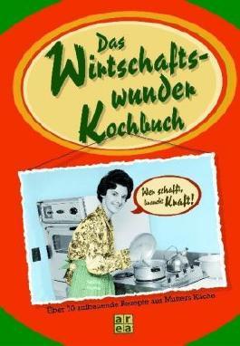 Das Wirtschaftswunder-Kochbuch