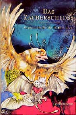 Das Zauberschloss. Vergessene Märchen des 18. Jahrhunderts