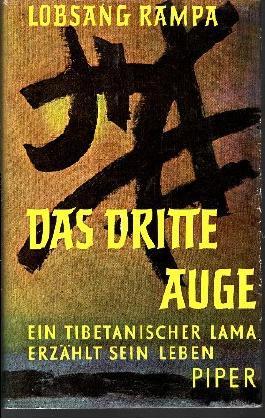 Das dritte Auge - Ein tibetanischer Lama erzählt sein Leben [Y8H)