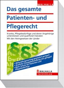 Das gesamte Patienten- und Pflegerecht 2012