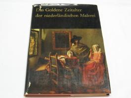 Das goldene Zeitalter der niederländischen Malerei