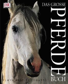 Das grosse Pferdebuch