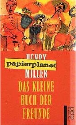 Das kleine Buch der Freunde : Erzählungen, Rororo 22030, (50 Jahre Rowohlt Rotationsromane) 349922030X