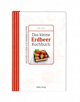 Das kleine Erdbeer-Kochbuch