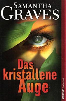 Das kristallene Auge : Roman. WeltbildTaschenbuch