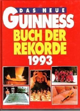 Das neue Guinness Buch der Rekorde 1993