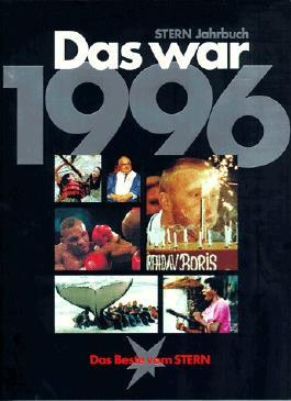 Das war 1996. Stern- Jahrbuch.