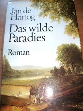 Das wilde Paradies