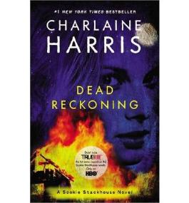 Dead Reckoning (Sookie Stackhouse Novels (Paperback)) [ DEAD RECKONING (SOOKIE STACKHOUSE NOVELS (PAPERBACK)) ] By Harris, Charlaine ( Author )Nov-06-2012 Paperback