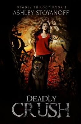 Deadly Crush (Deadly Trilogy Book 1)