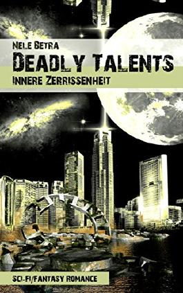 Deadly Talents: Innere Zerrissenheit