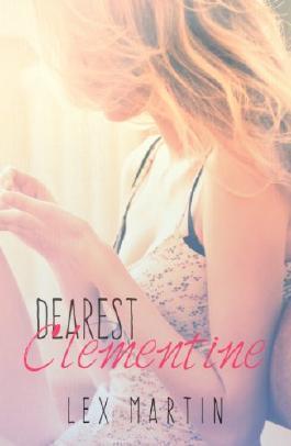 Dearest Clementine: Dearest Series